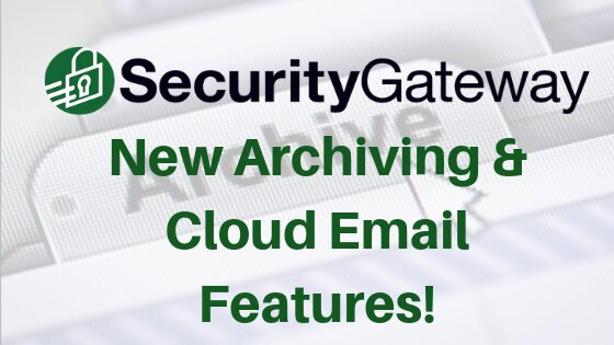 SG_New-Archiving-Cloud-Email-Features-2